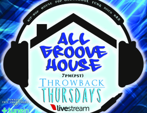 KJAMS Throwback Thursdays at the All Groove House