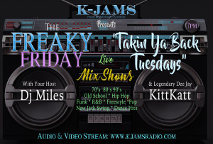 Takin Ya Back Tuesdays & The Freaky Friday Show