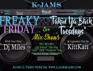 Takin Ya Back Tuesdays & The Freaky Friday Show